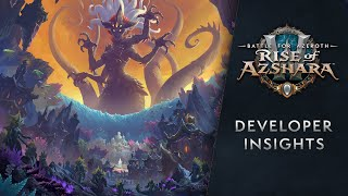 Rise of Azshara Arrives June 25 and Dev Insights w/ Ion Hazzikostas