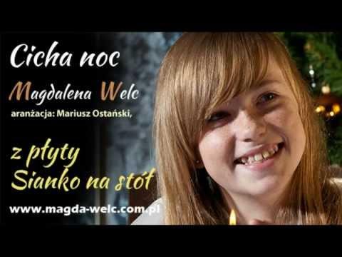 Cicha Noc - Magda Welc, Kolędy I Pastorałki