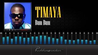Timaya - Bum Bum