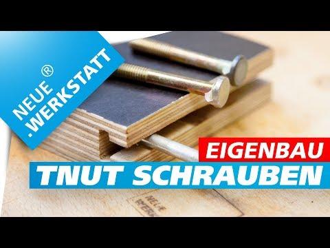 ◆ TNUT Schrauben selber machen /// Nut Schrauben // T-Nut Leiste Verschraubung / Nut fräsen deutsch