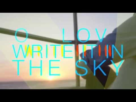 Write It In The Sky - Kina Grannis (Official Lyric Video)