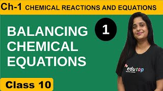 BALANCING CHEMICAL EQUATION-CHEMICAL REACTIONS AND EQUATIONS CH#1 CLASS X(IIT/NEET)