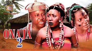 Onaja Nigerian Traditional Movie [Part 2]