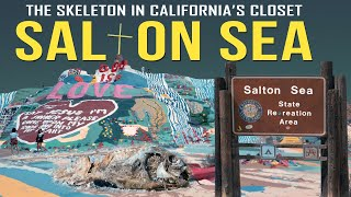 California's Skeleton In The Closet: The Salton Sea