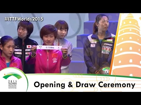 Opening & Draw Ceremony for #ITTFWorlds2015 in Suzhou