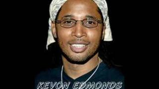Watch Kevon Edmonds Anyway video
