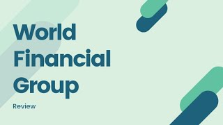 World Financial Group Experience