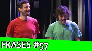 IMPROVÁVEL - FRASES #57
