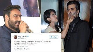 Ajay Devgn REACTS To Karan Johar's Statements On Kajol