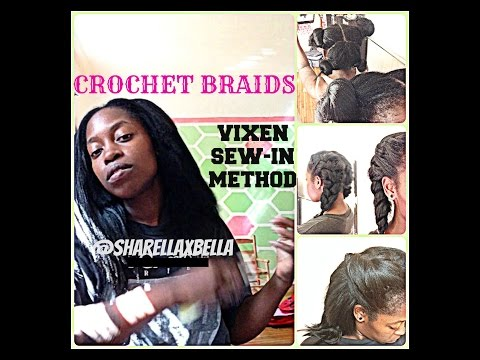 How To: Vixen {no-sew} Crochet Braids Natural & Realistic Sharella