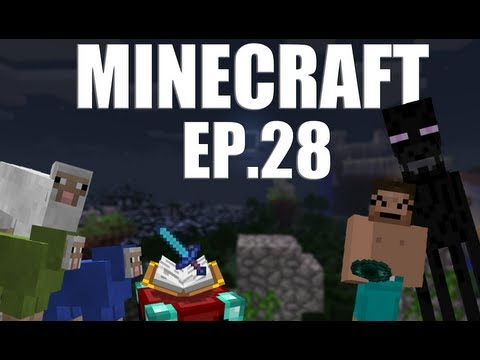 Minecraft Episodio 28 -