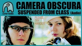 Watch Camera Obscura Suspended From Class video