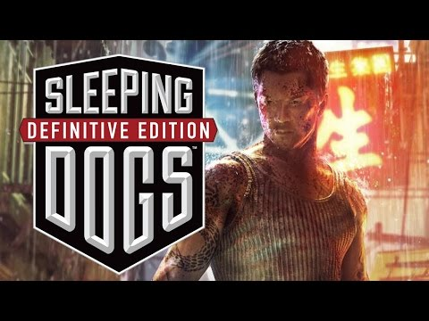 Sleeping Dogs Definitive Edition Gameplay Walkthrough - FIRST LOOK / REVIEW (PS4.Xbox One. PC)