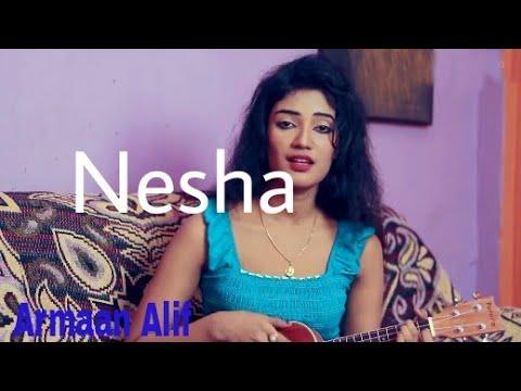 Nesha   Arman Alif   Biswajeeta   Female Cover  Newsg