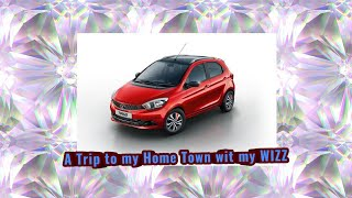 TATA TIAGO WIZZ- A Trip to my Home Town