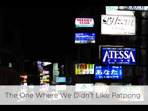 The One Where We Didn't Like Patpong | Awesome Wave