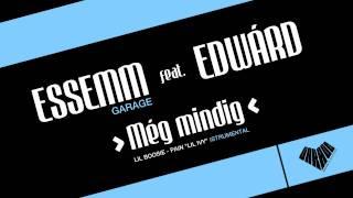 Essemm - Még Mindig Feat. Edwárd