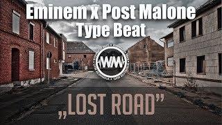 Eminem X Post Malone Type Beat 2018 34 Lost Road 34 Dark Guitar Rap Instrumental Wyshmasterbeats Com