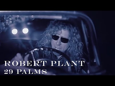 Robert Plant | '29 Palms' | Official Music Video