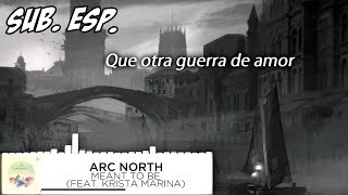 Download Lagu | Sub. Esp. | Arc North - Meant To Be Gratis STAFABAND