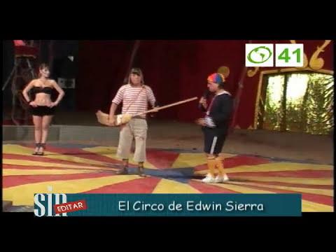 Sin Editar 47 - Circo de Edwin Sierra (Parte3)