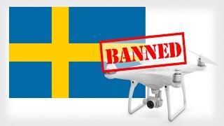 WHY SWEDEN BANNED ALL FLYING WITH UAV CAMERA DRONES! (UPDATED VIDEO AVALIBLE)