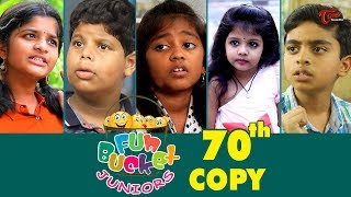 Fun Bucket JUNIORS | Episode 70 | Kids Funny Videos | Comedy Web Series | By Sai Teja   TeluguOne