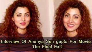 download lagu Interview Of Ananya Sen Gupta For Movie  The gratis