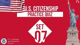 US Citizenship Practice Quiz (Set 7)