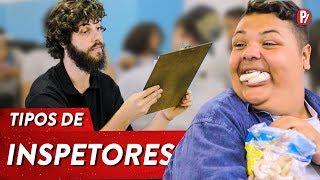 TIPOS DE INSPETORES | PARAFERNALHA