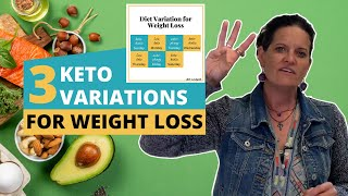 3 KETO Variations For Weight Loss