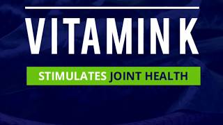 Vitamin K Boosts Bone & Joint Health