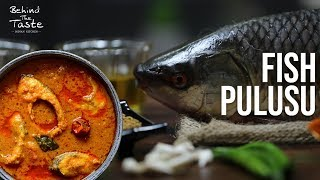 CHEPALA PULUSU | FISH CURRY | SWATHI SWADESI | BEHIND THE TASTE