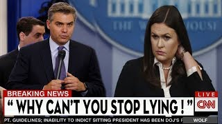 Jim Acosta Humiliates Sarah Sanders And Exposes Her On Her Lies About Trump in The Briefing Room