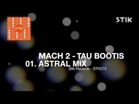 Mach 2 - Tau Bootis (Astral Mix)