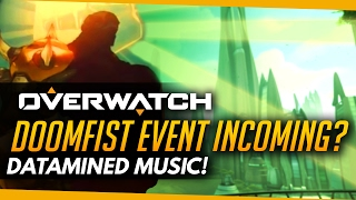 Overwatch | DOOMFIST EVENT INCOMING? - Datamined PTR Music