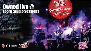 Robi Presents Foorti Studio Sessions with OWNED