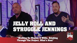 Jelly Roll & Struggle Jennings - Working On Waylon & Willie, Drinking In The Studio, What's Next