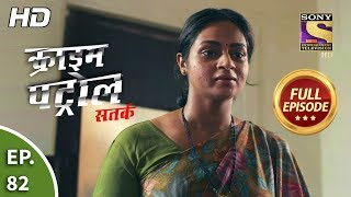 Crime Patrol Satark Season 2 - Ep 82 - Full Episode - 5th November, 2019