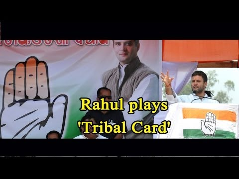 Rahul plays 'Tribal Card'