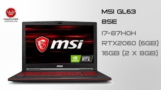 MSI GL63 8SE (RTX 2060 6GB) | Quick Unboxing & Benchmarks