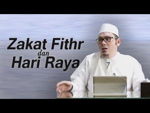 Ustadz Ahmad Zainuddin, Lc - Zakat Fithr Dan Hari Raya