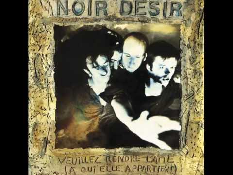 Noir Desir - Le Fleuve