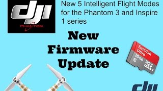 New Intelligent Flight Modes for Phantom 3 and Inspire 1 series