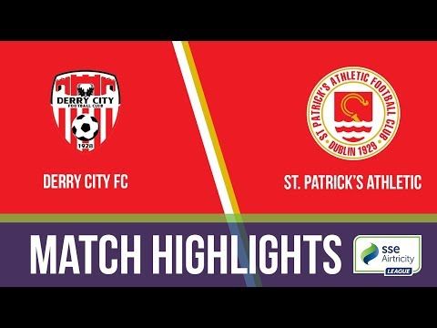 HIGHLIGHTS: Derry City 2-1 St.Patrick's Athletic