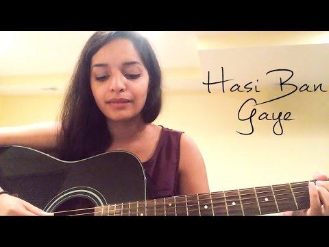 Hasi Ban Gaye (Female Version) - Cover by Lisa Mishra | Hamari Adhuri Kahani | Shreya Ghosal