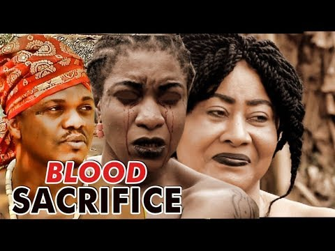 BLOOD SACRIFICE 1 (KEN ERICS) - LATEST 2017 NIGERIAN NOLLYWOOD MOVIES thumbnail