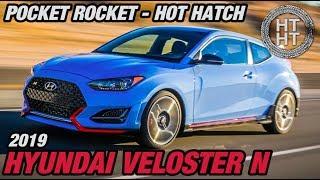 2019 Hyundai Veloster N - Pocket Rocket - Hot Hatch