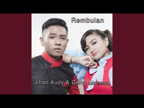 Download Rembulan feat. Gerry Mahesa Mp4 baru