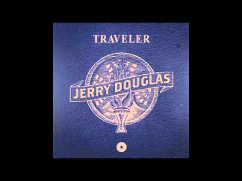 Jerry Douglas - Right on Time (feat. Marc Cohn)